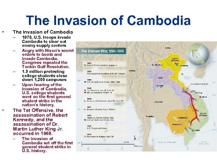 The Invasion of Cambodia • The Invasion of Cambodia – – • 1970, U.