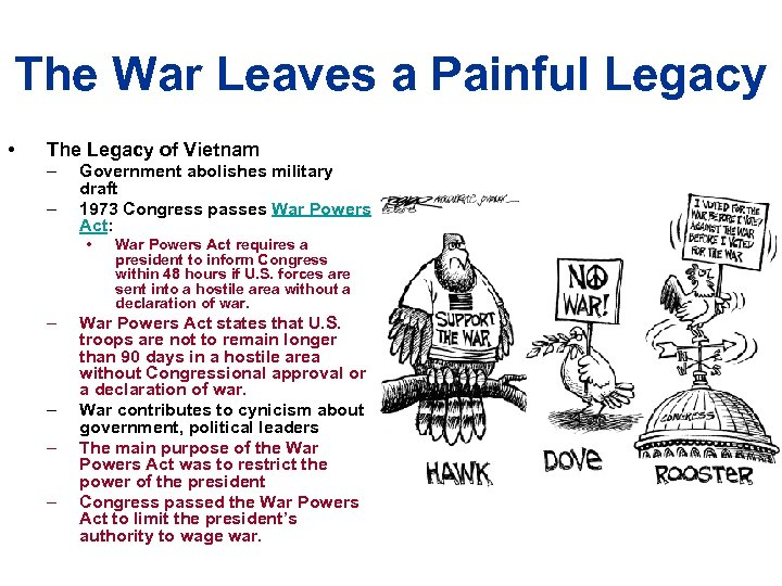 The War Leaves a Painful Legacy • The Legacy of Vietnam – – Government