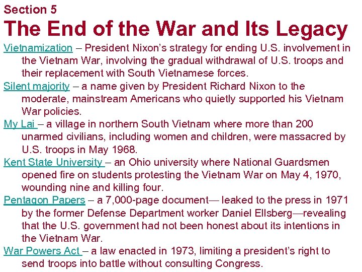 Section 5 The End of the War and Its Legacy Vietnamization – President Nixon's
