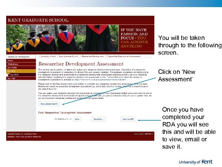 You will be taken through to the following screen. Click on 'New Assessment' Once