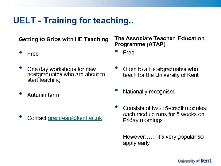 UELT - Training for teaching. . Getting to Grips with HE Teaching • •