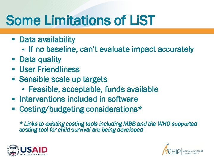 Some Limitations of Li. ST § Data availability • If no baseline, can't evaluate