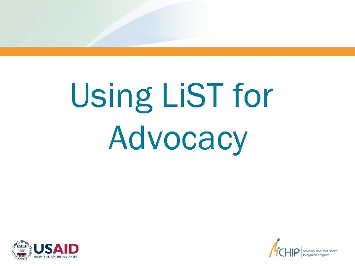 Using Li. ST for Advocacy