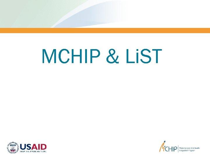 MCHIP & Li. ST
