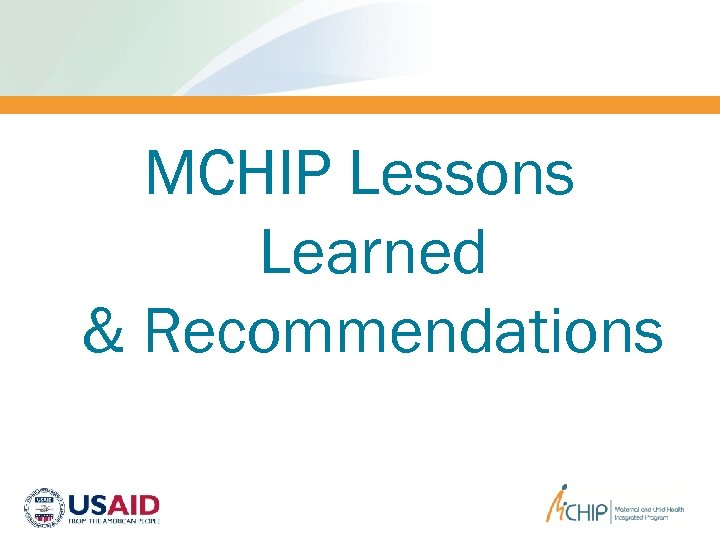 MCHIP Lessons Learned & Recommendations