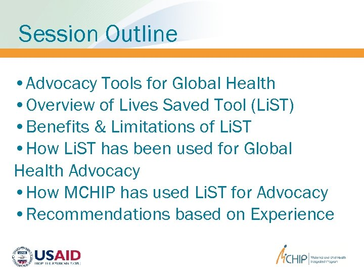 Session Outline • Advocacy Tools for Global Health • Overview of Lives Saved Tool