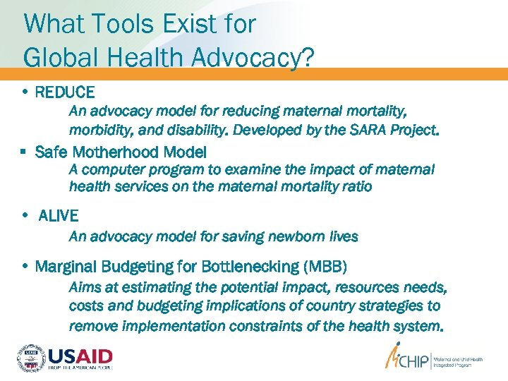 What Tools Exist for Global Health Advocacy? • REDUCE An advocacy model for reducing
