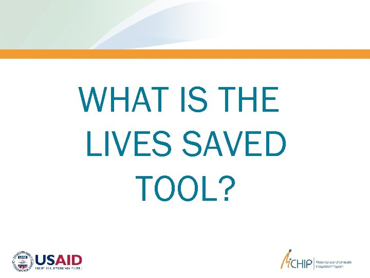 WHAT IS THE LIVES SAVED TOOL?