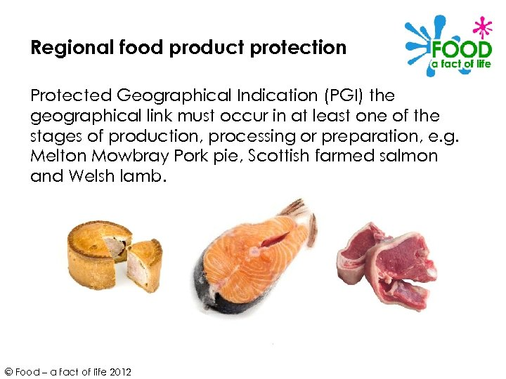 Regional food product protection Protected Geographical Indication (PGI) the geographical link must occur in
