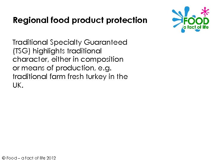 Regional food product protection Traditional Specialty Guaranteed (TSG) highlights traditional character, either in composition