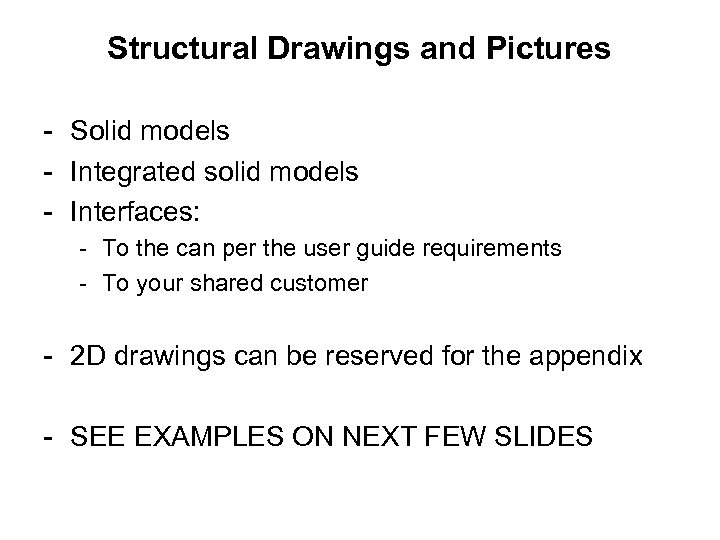 Structural Drawings and Pictures - Solid models - Integrated solid models - Interfaces: -