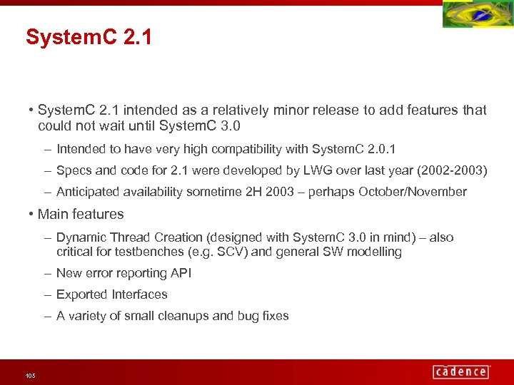 System. C 2. 1 • System. C 2. 1 intended as a relatively minor
