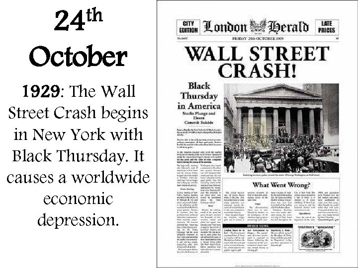 th 24 October 1929: The Wall Street Crash begins in New York with Black