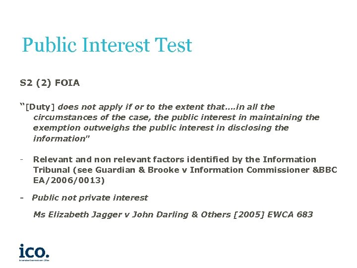 "Public Interest Test S 2 (2) FOIA ""[Duty] does not apply if or to"