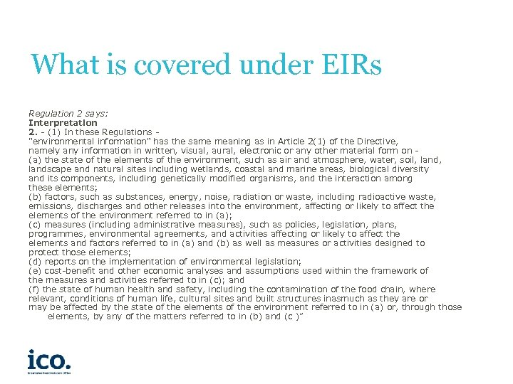 What is covered under EIRs Regulation 2 says: Interpretation 2. - (1) In these