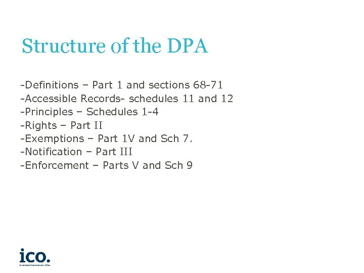 Structure of the DPA -Definitions – Part 1 and sections 68 -71 -Accessible Records-