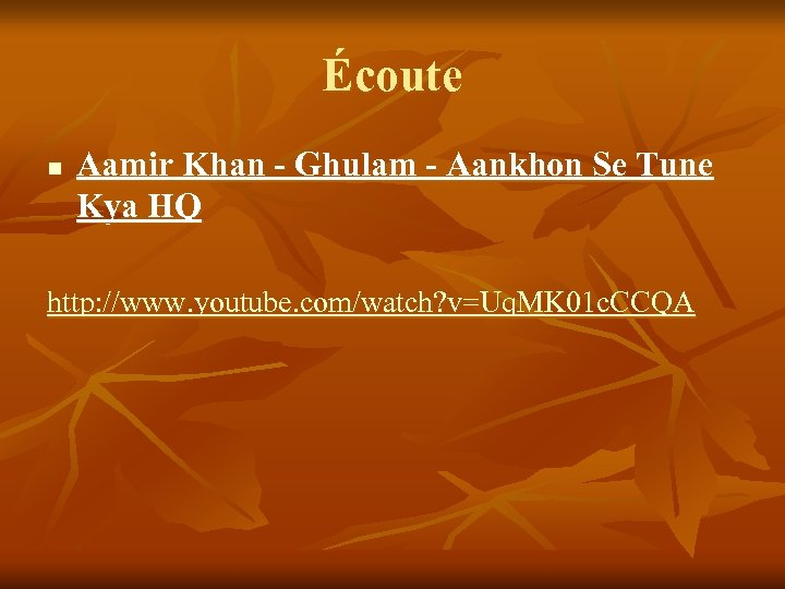Écoute n Aamir Khan - Ghulam - Aankhon Se Tune Kya HQ http: //www.