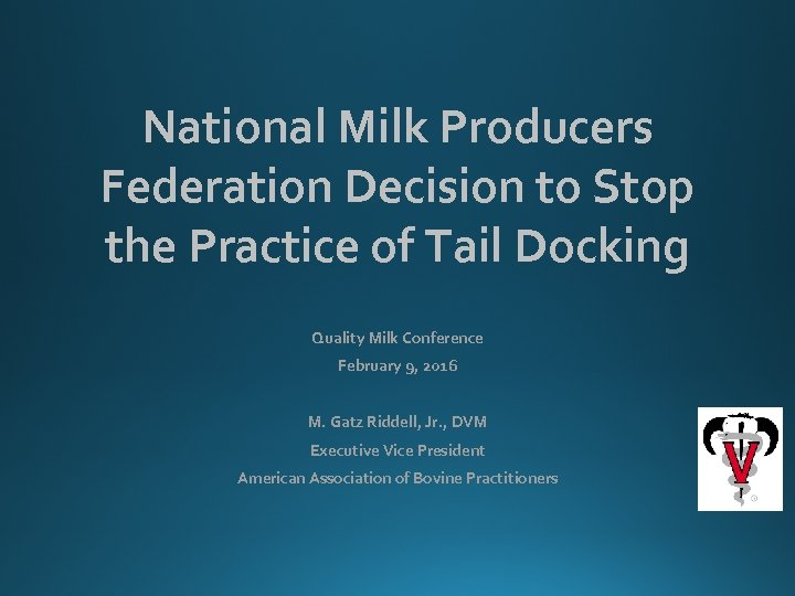 National Milk Producers Federation Decision to Stop the Practice of Tail Docking Quality Milk