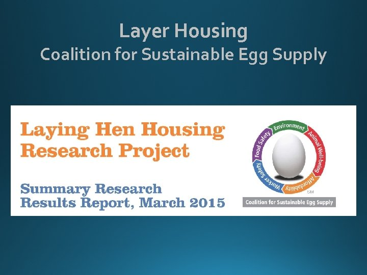 Layer Housing Coalition for Sustainable Egg Supply