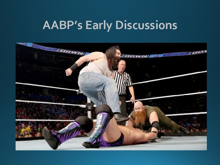 AABP's Early Discussions