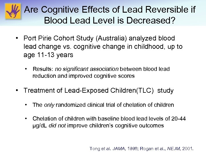 Are Cognitive Effects of Lead Reversible if Blood Lead Level is Decreased? • Port