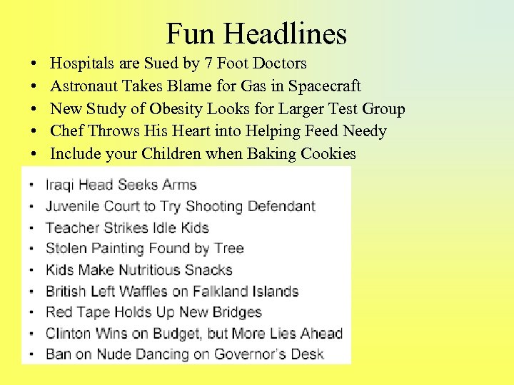 Fun Headlines • • • Hospitals are Sued by 7 Foot Doctors Astronaut Takes
