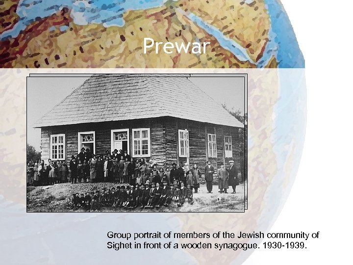 Prewar Group portrait of members of the Jewish community of Sighet in front of