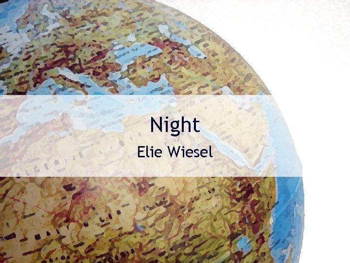 Night Elie Wiesel