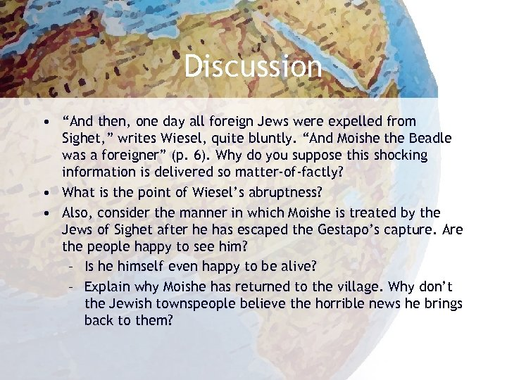 """Discussion • """"And then, one day all foreign Jews were expelled from Sighet, """""""