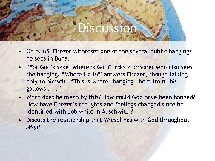 Discussion • On p. 65, Eliezer witnesses one of the several public hangings he