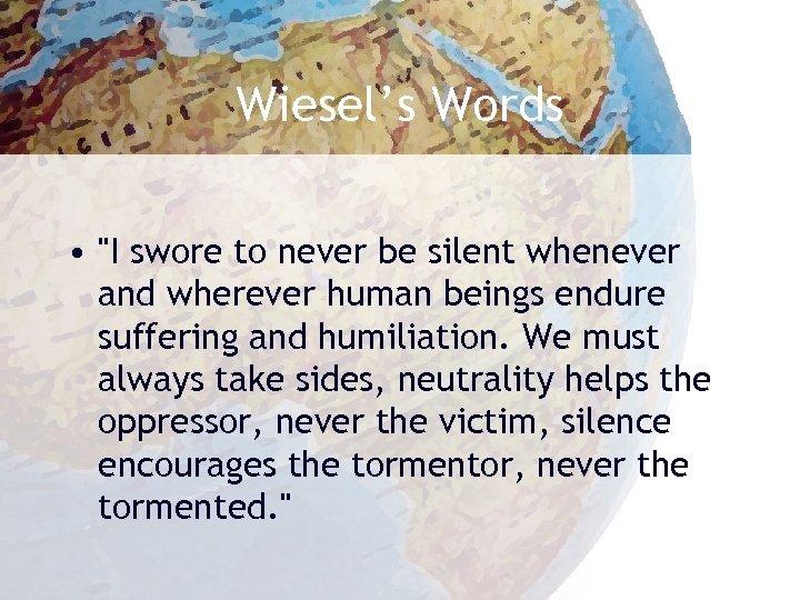 Wiesel's Words •