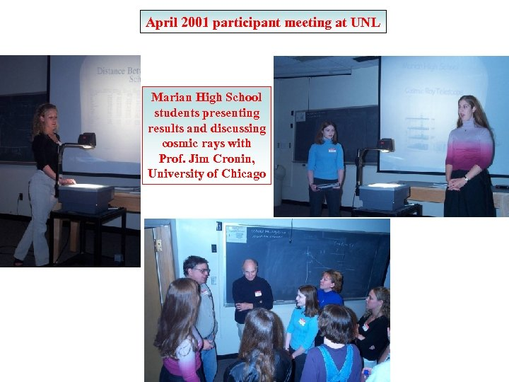 April 2001 participant meeting at UNL Marian High School students presenting results and discussing