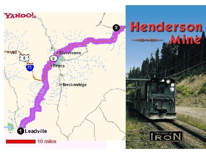 1 Leadville 10 miles