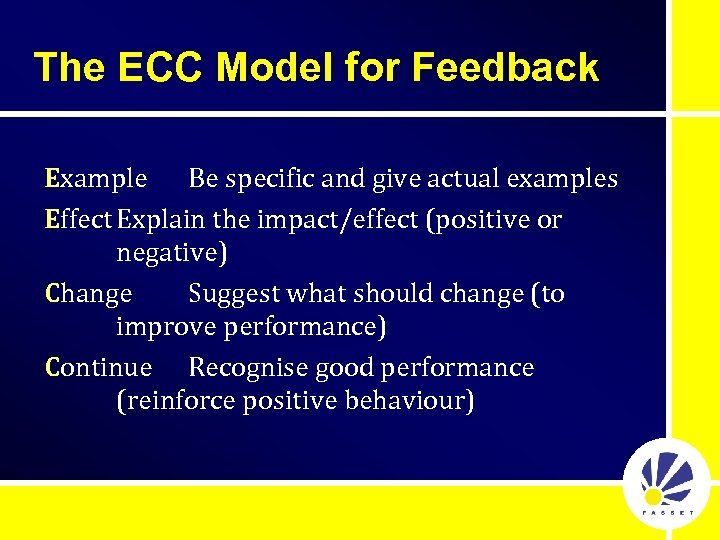 The ECC Model for Feedback Example Be specific and give actual examples Effect Explain