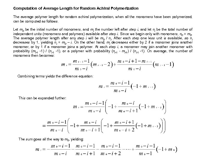 Computation of Average Length for Random Achiral Polymerization The average polymer length for random