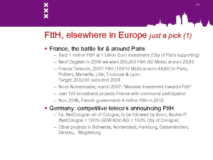17 Ftt. H, elsewhere in Europe just a pick (1) § France, the battle