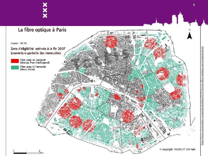http: //www. generation-nt. com/actualites/25551/carte-fibre-optique-paris-couverture/ 5
