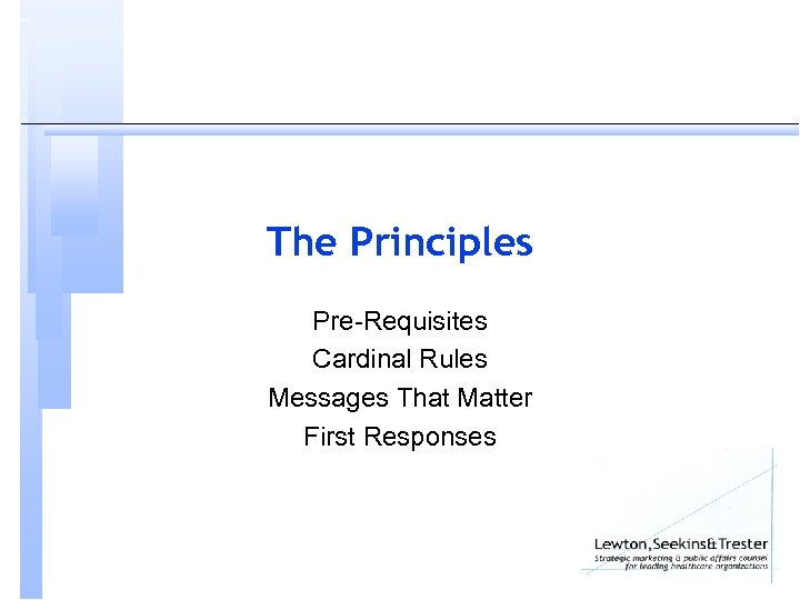 The Principles Pre-Requisites Cardinal Rules Messages That Matter First Responses
