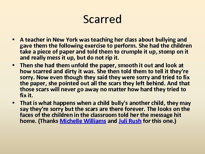 Scarred • A teacher in New York was teaching her class about bullying and