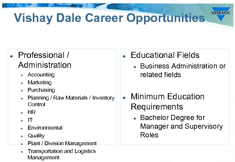 Vishay Dale Career Opportunities l Professional / Administration l l l l l Accounting
