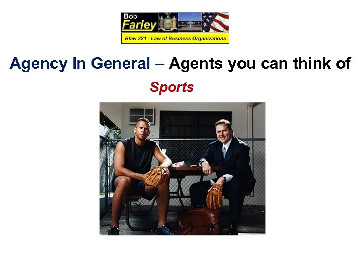 Agency In General – Agents you can think of Sports
