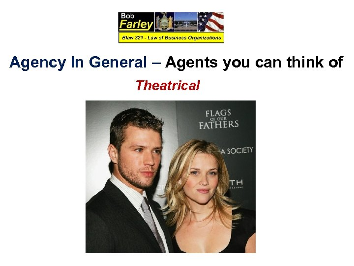Agency In General – Agents you can think of Theatrical