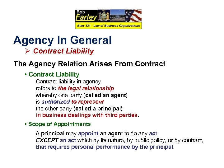 Agency In General Ø Contract Liability The Agency Relation Arises From Contract • Contract