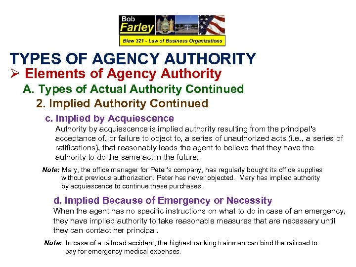 TYPES OF AGENCY AUTHORITY Ø Elements of Agency Authority A. Types of Actual Authority