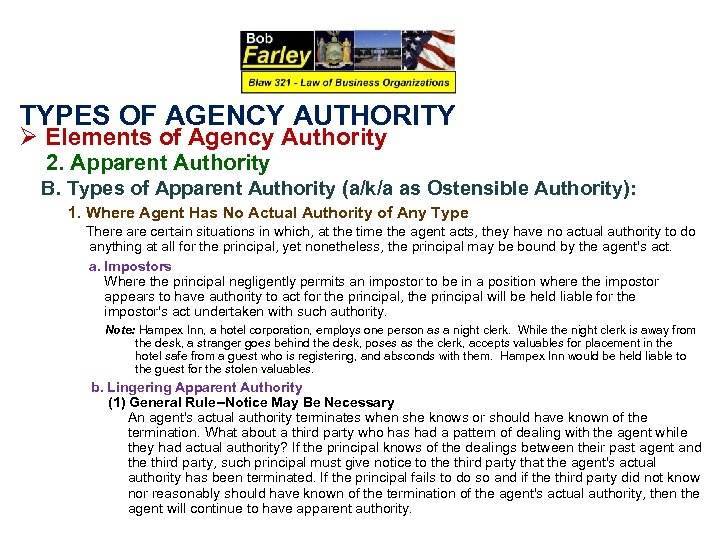 TYPES OF AGENCY AUTHORITY Ø Elements of Agency Authority 2. Apparent Authority B. Types