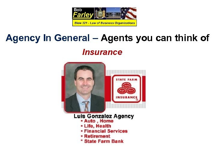 Agency In General – Agents you can think of Insurance