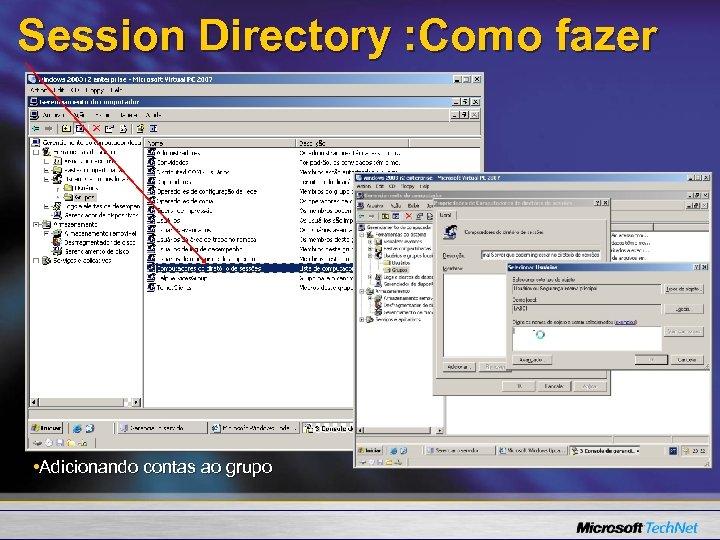 Session Directory : Como fazer • Adicionando contas ao grupo