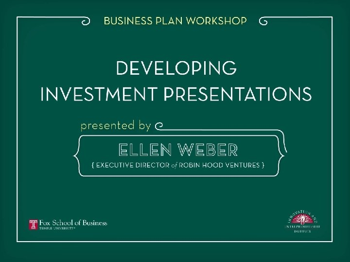 Creating a Compelling and Persuasive Series A Investor Presentation Jaine Lucas Ellen Weber 1