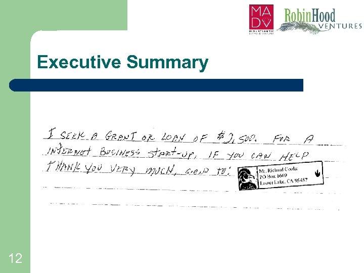 Executive Summary 12