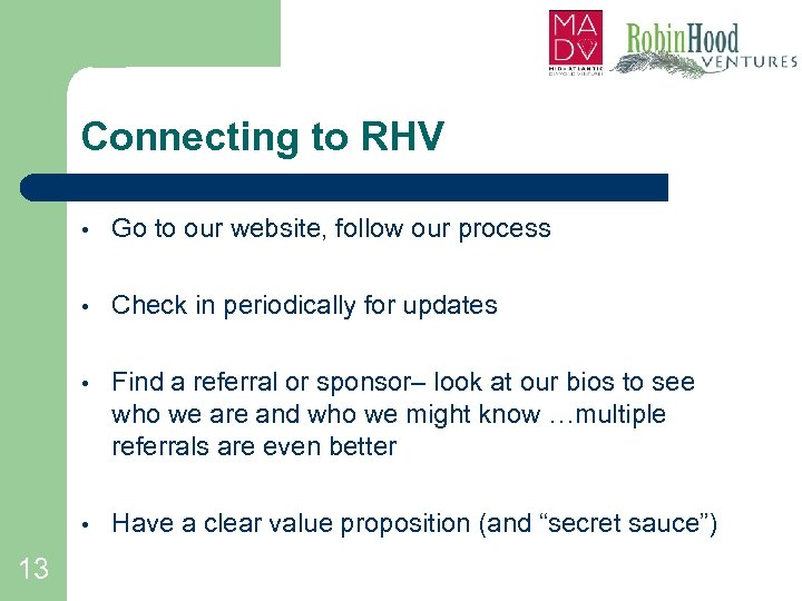 Connecting to RHV • • Check in periodically for updates • Find a referral